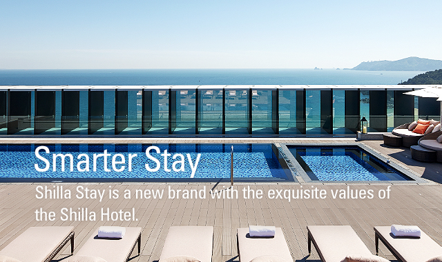 Shilla Stay is a new brand with the exquisite values of the Shilla Hotel.